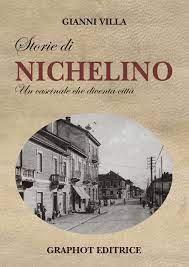 """""""Nichelino, storia di un cascinale che diventa città"""""""